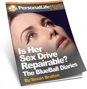 "Is Her Sex Drive Repairable? ""The Blue Ball Diaries"""