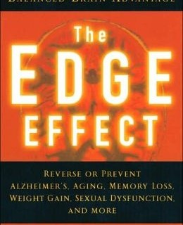 """""""The Edge Effect"""" Improve Your Memory, Attention, Temperament"""