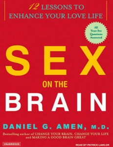 Sex-on-the-Brain-12-Lessons-to-Enhance-Your-Love-Life-Daniel-Amen-unabridged-Tantor-Audiobooks