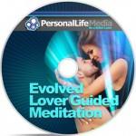 Evolved Lover Guided Meditation