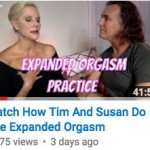 Expanded Orgasm Practice Explained