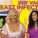 Yeast Infections, Dry Vagina and Vaginal Health