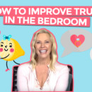 How To Improve Trust In The Bedroom