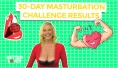 30-Day Masturbation Challenge Accepted!