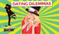 Dating Dilemmas! Q&A (VIDEO)