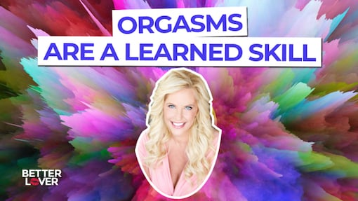 https://personallifemedia.com/wp-content/uploads/2020/02/Orgasm-Learned-Skill.jpg