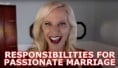 Her Responsibilities In A Passionate Marriage